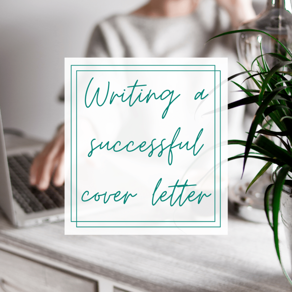 How to Write a Successful Cover Letter